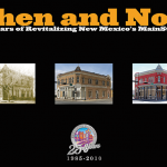 Then and Now: 25 Years of Revitalizing New Mexico's MainStreets