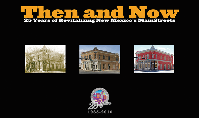 The and Now: Celebrating 25 years of Revitalizing New Mexico's MainStreets brochure